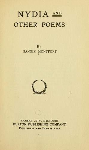 Nydia, and other poems by Montfort, Nancy Ann (Hightower) Mrs.
