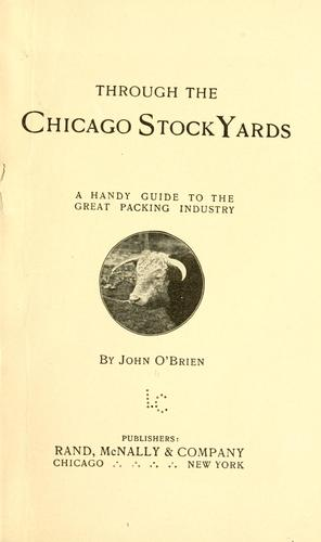 Through the Chicago stock yards by John O'Brien