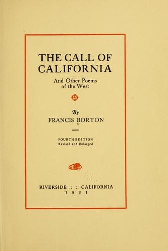 The call of California by Francis Borton