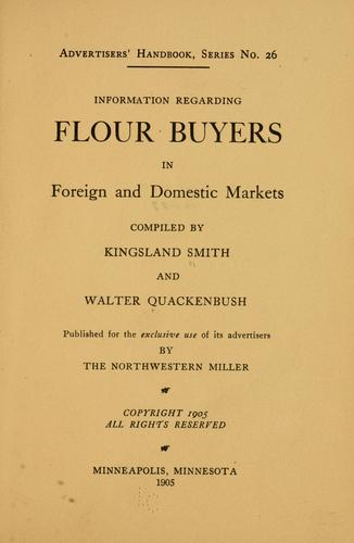 Information regarding flour buyers in foreign and domestic markets by Kingsland Smith