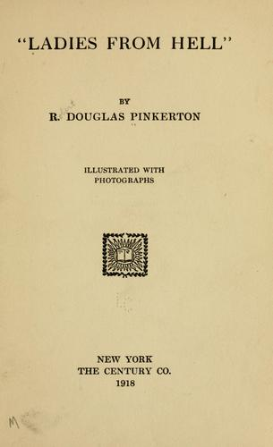 """Ladies from hell,"" by Robert Douglas Pinkerton"