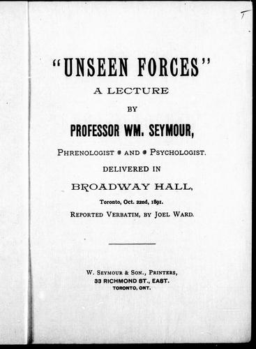 """ Unseen forces"" by William Seymour"